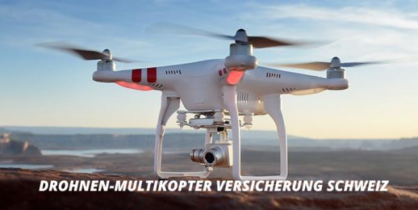 Drohnen-Multikopter Versicherung Schweiz